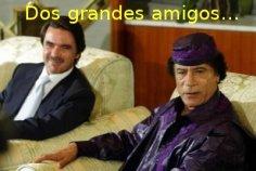 """Aznar """"amigo extravagante"""" de Gadafi"""